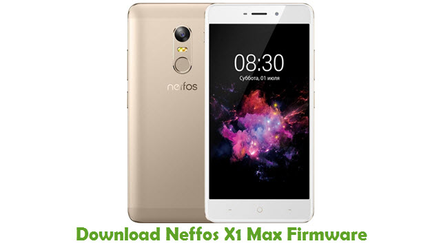 Download Neffos X1 Max Stock ROM