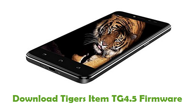 Tigers Item TG4.5 Stock ROM