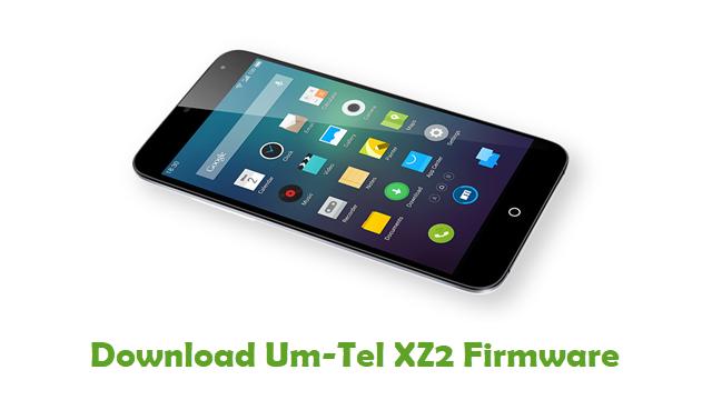 Download Um-Tel XZ2 Stock ROM