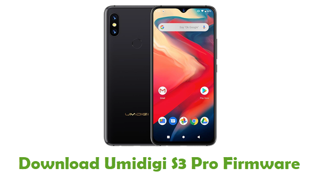 Download Umidigi S3 Pro Stock ROM