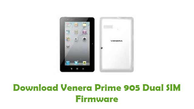 Download Venera Prime 905 Dual SIM Stock ROM