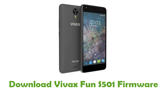 Download Vivax Fun S501 Stock ROM