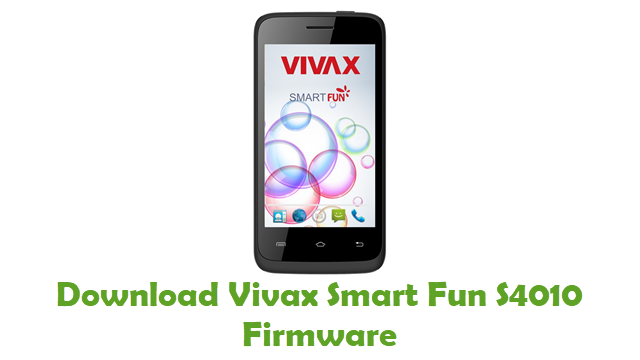 Vivax Smart Fun S4010 Stock ROM