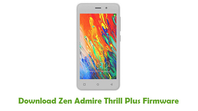 Download Zen Admire Thrill Plus Stock ROM