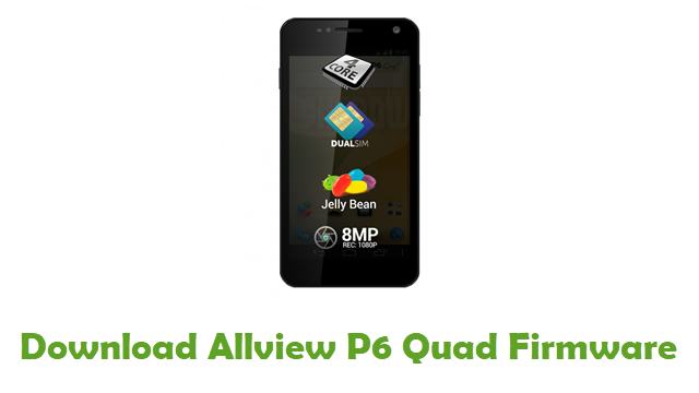 Download Allview P6 Quad Stock ROM