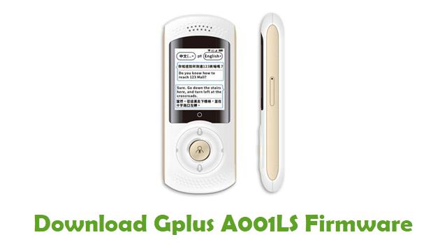 Gplus A001LS Stock ROM