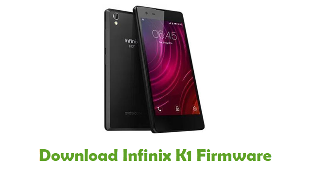 Download Infinix K1 Firmware