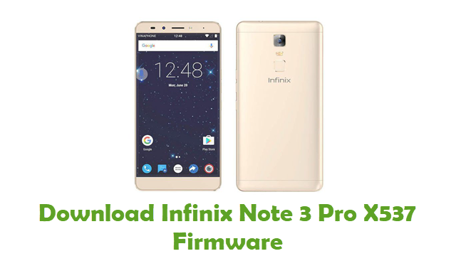 Download Infinix Note 3 Pro X537 Stock ROM