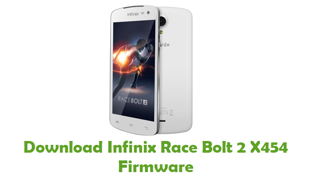 Infinix Race Bolt 2 X454 Stock ROM