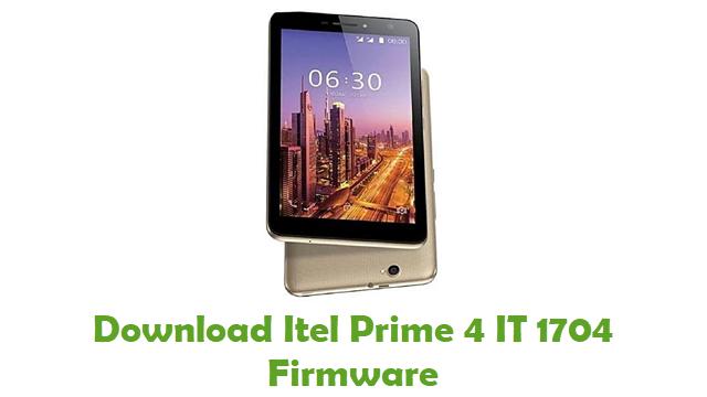 Itel Prime 4 IT 1704 Stock ROM