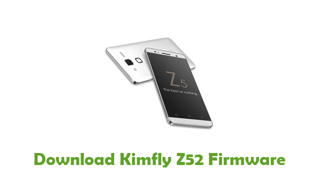 Download Kimfly Z52 Stock ROM