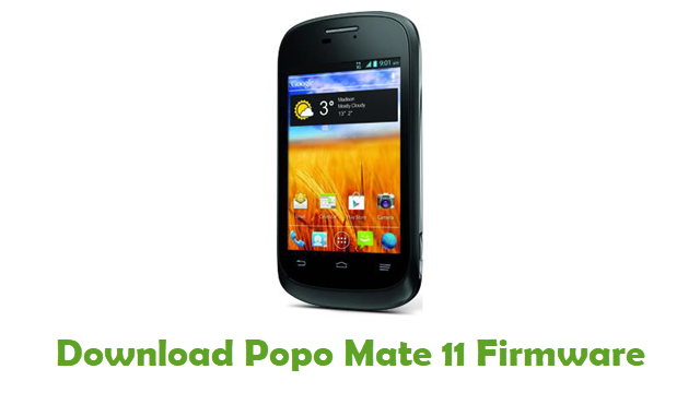 Download Popo Mate 11 Stock ROM