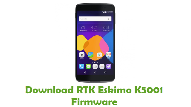 Download RTK Eskimo K5001 Stock ROM