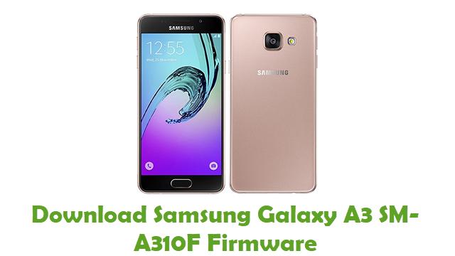 Download Samsung Galaxy A3 SM-A310F Stock ROM