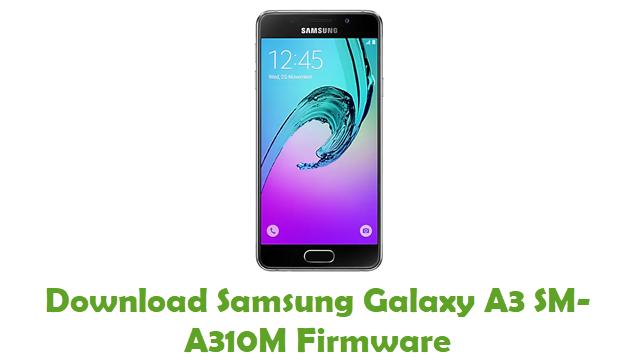 Samsung Galaxy A3 SM-A310M Stock ROM