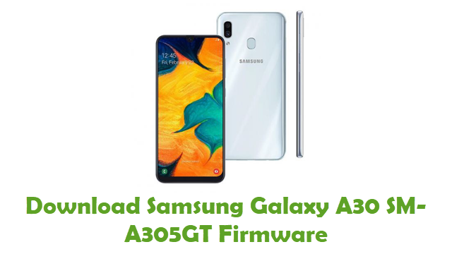 Download Samsung Galaxy A30 SM-A305GT Stock ROM