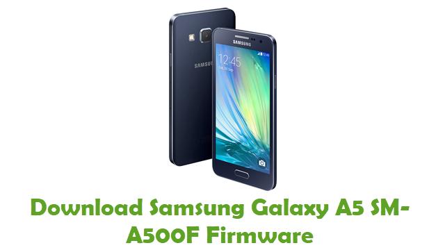 Samsung Galaxy A5 SM-A500F Stock ROM