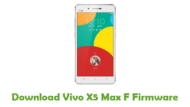 Download Vivo X5 Max F Firmware