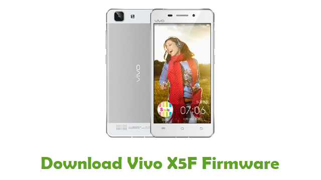 Download Vivo X5F Stock ROM