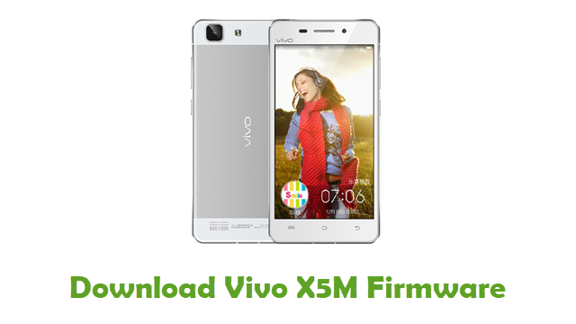 Download Vivo X5M Stock ROM