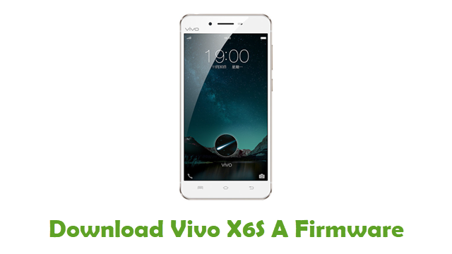Download Vivo X6S A Stock ROM