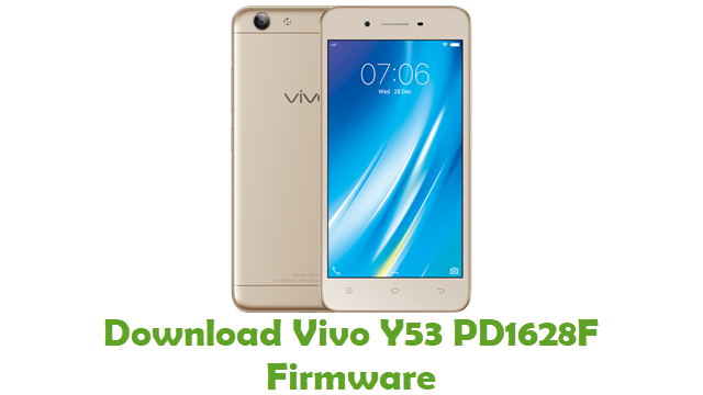 Download Vivo Y53 PD1628F Stock ROM