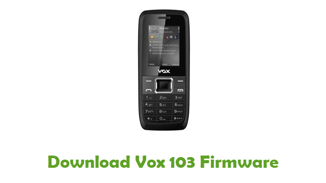 Download Vox 103 Stock ROM