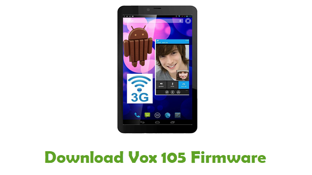 Download Vox 105 Stock ROM