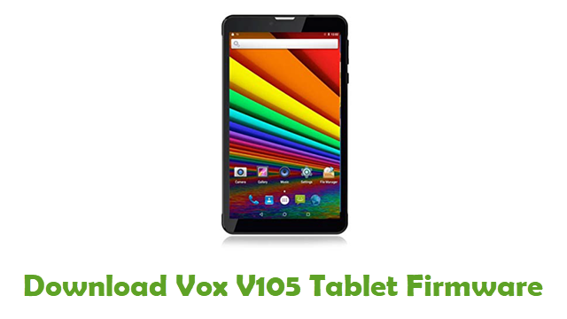 Download Vox V105 Tablet Stock ROM