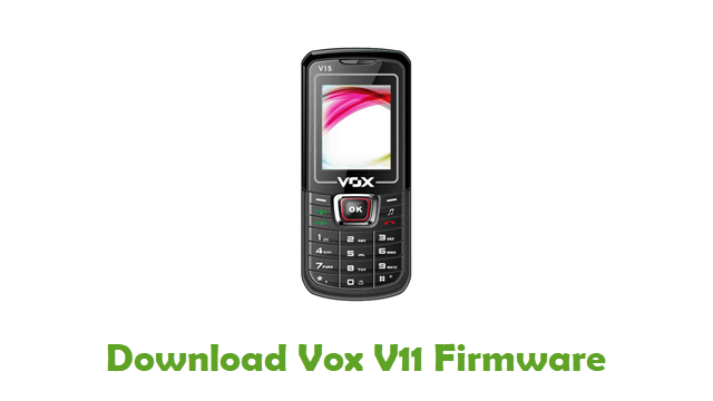 Download Vox V11 Stock ROM