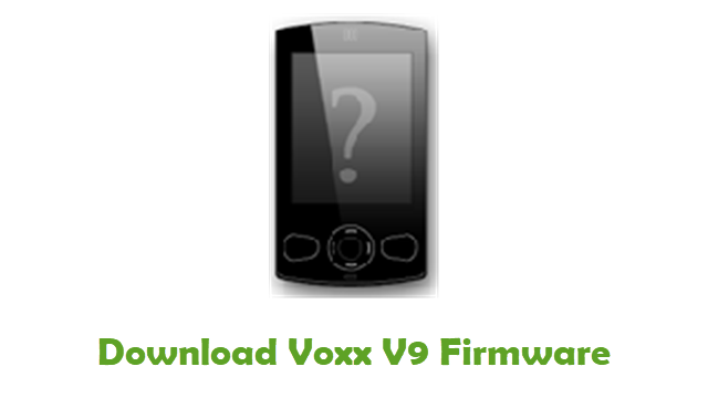 Download Voxx V9 Stock ROM