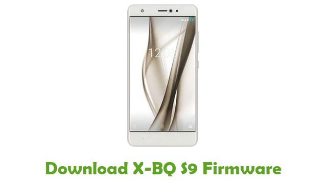 Download X-BQ S9 Stock ROM