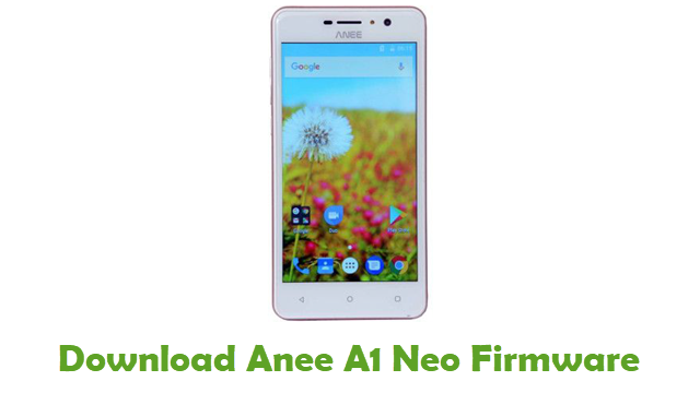 Anee A1 Neo Stock ROM