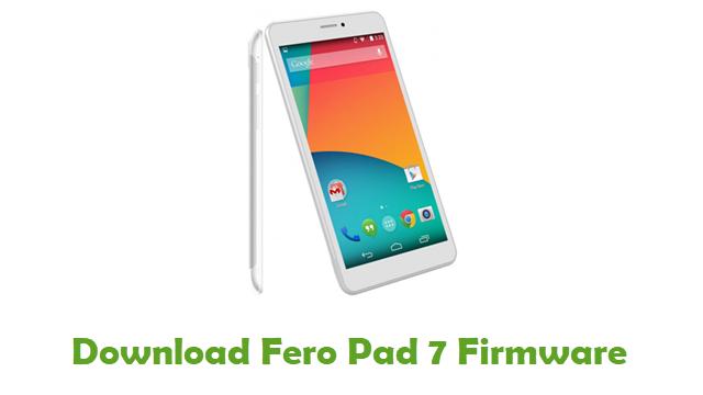 Fero Pad 7 Stock ROM