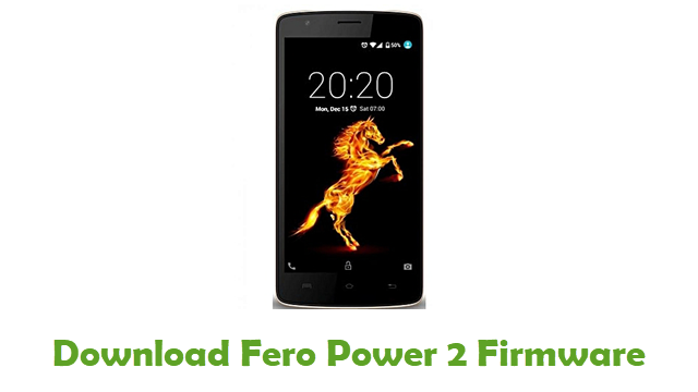 Fero Power 2 Stock ROM