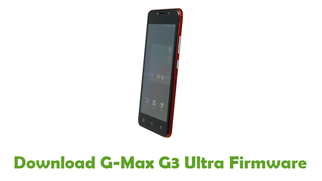 Download G-Max G3 Ultra Stock ROM