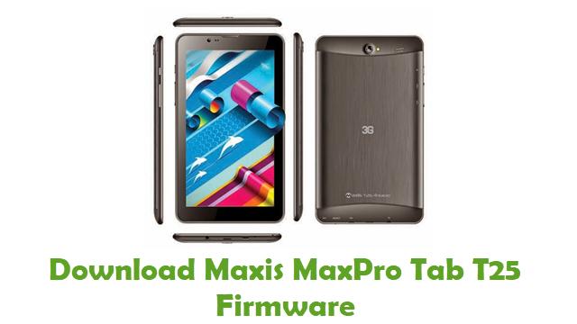 Download Maxis MaxPro Tab T25 Stock ROM
