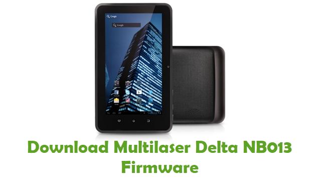 Download Multilaser Delta NB013 Stock ROM