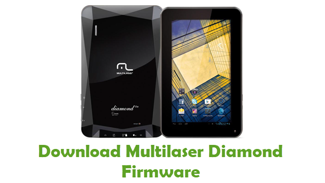 Download Multilaser Diamond Stock ROM