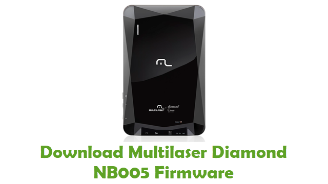 Multilaser Diamond NB005 Stock ROM