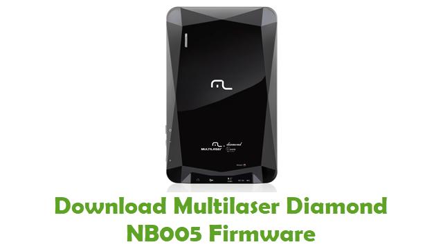 Download Multilaser Diamond NB005 Stock ROM