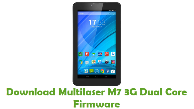 Download Multilaser M7 3G Dual Core Stock ROM