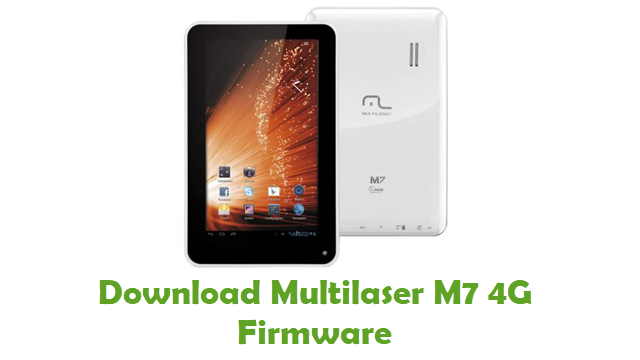 Download Multilaser M7 4G Stock ROM