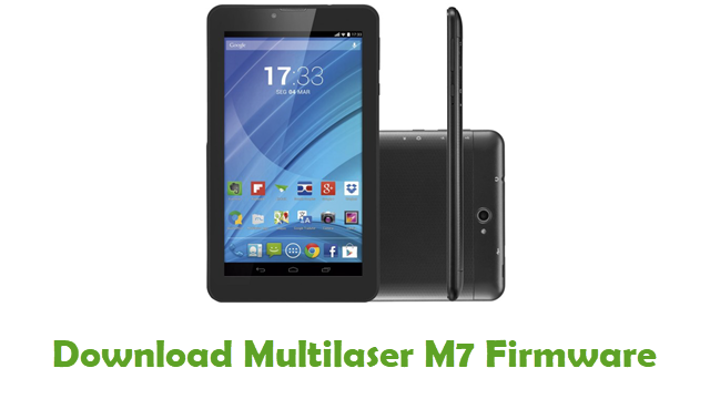Download Multilaser M7 Stock ROM