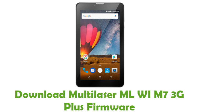 Download Multilaser ML WI M7 3G Plus Stock ROM