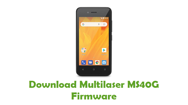 Multilaser MS40G Stock ROM