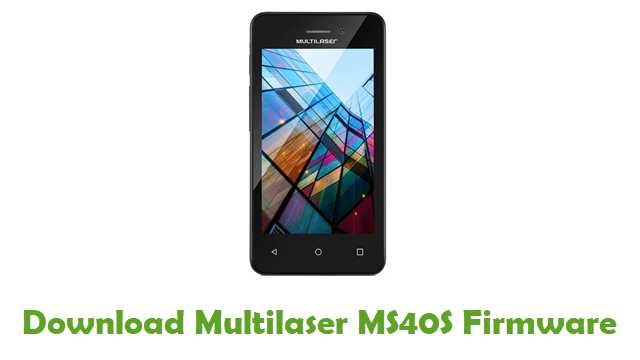 Multilaser MS40S Stock ROM
