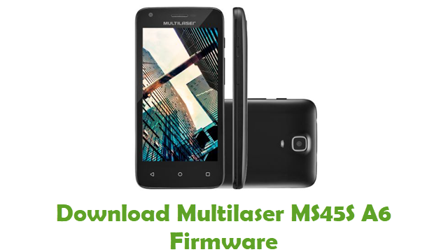 Download Multilaser MS45S A6 Stock ROM