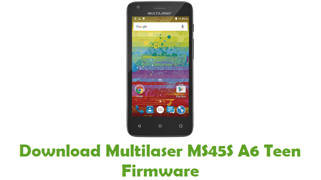 Multilaser MS45S A6 Teen Stock ROM