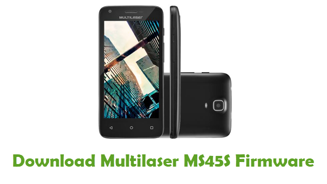 Multilaser MS45S Stock ROM